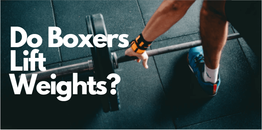 do boxers lift weights?