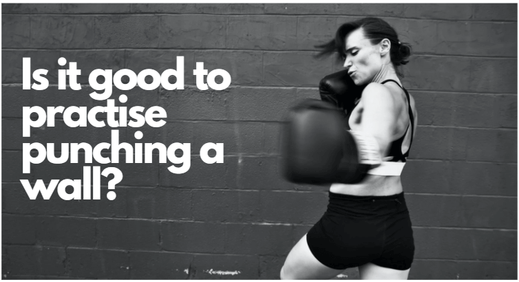 Is it good to practise punching a wall?