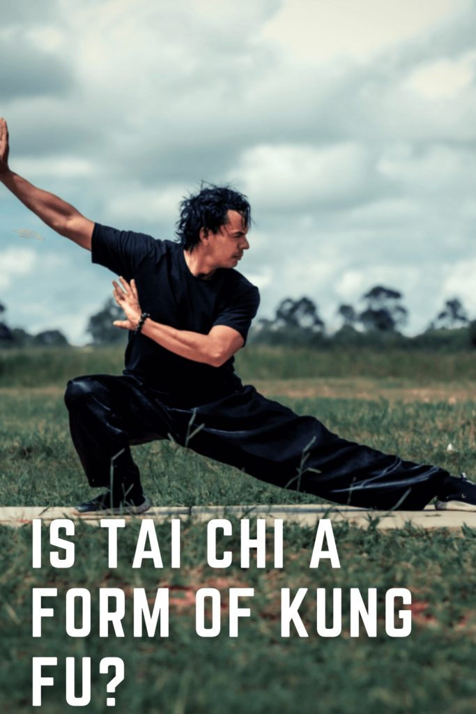 Is Tai Chi a Form of Kung Fu