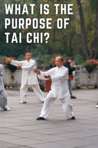 What is the purpose of Tai Chi
